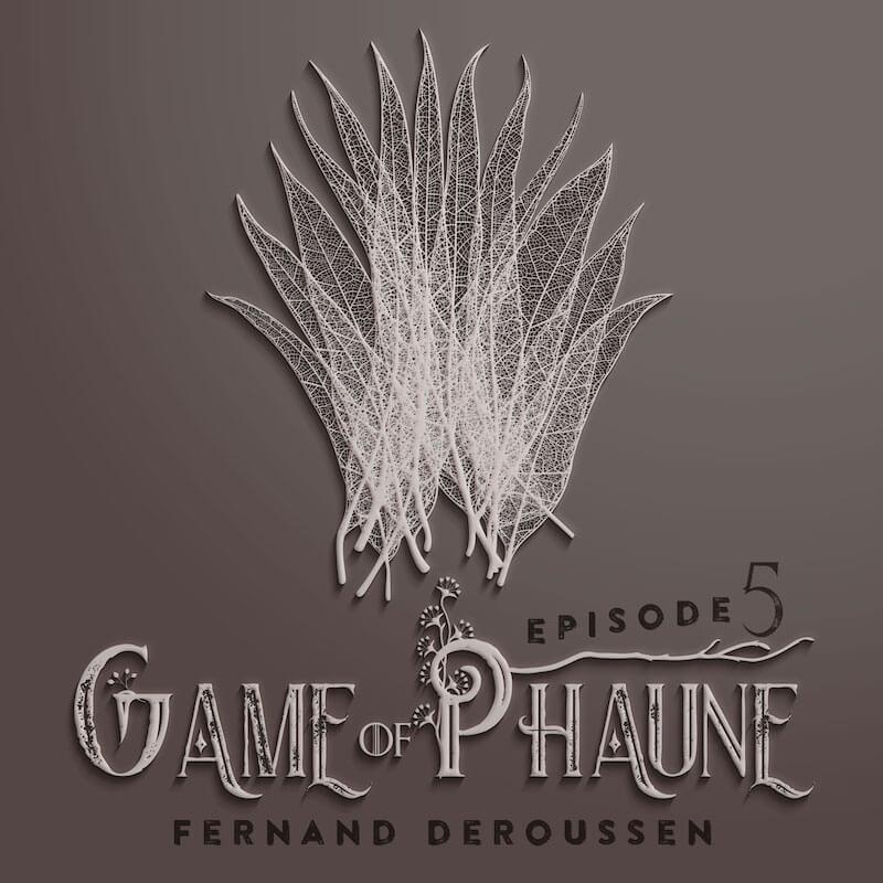 Game of Phaune avec Fernand Deroussen